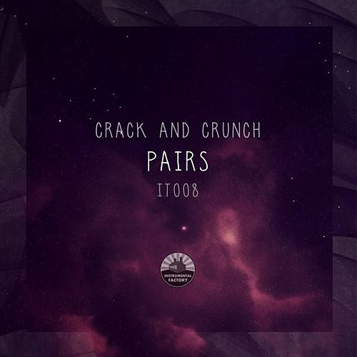 Pairs by Crack and Crunch