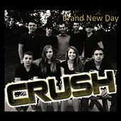 Brand New Day by Crush