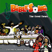 Bible Song: The Good News by Various Artists
