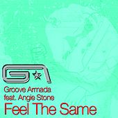 Feel The Same by Groove Armada