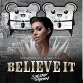 Believe It (Single) by Nadia Ali