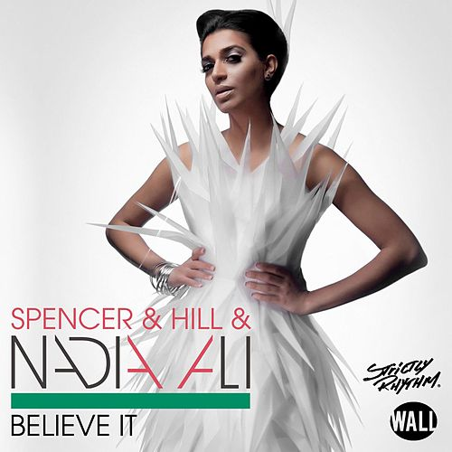 Believe It by Nadia Ali