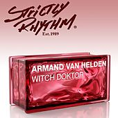 Witch Doktor (Zedd Remix) by Armand Van Helden