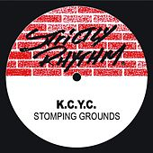 Stompin Grounds by K.C.Y.C.