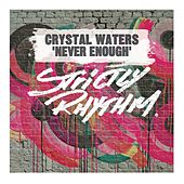 Never Enough by Crystal Waters