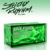 Bass Tone [2009 Mixes] by Sole Fusion