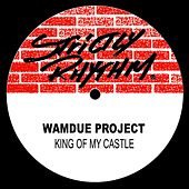 King Of My Castle by Wamdue Project