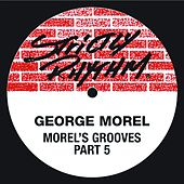 Morel's Grooves 5 by George Morel