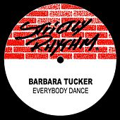 Everybody Dance by Barbara Tucker