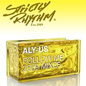 Follow Me [2009 Mixes] by Aly-Us