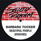 Beautiful People (Remixes) by Barbara Tucker