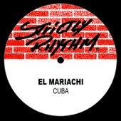 Cuba by El Mariachi