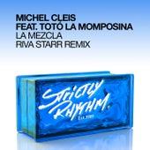 La Mezcla [Riva Starr Remix] by Michel Cleis