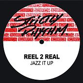 Jazz It Up by Reel 2 Real