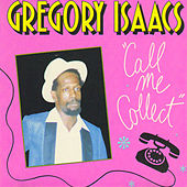 Call Me Collect by Gregory Isaacs