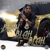 Blah Blah Blah - Single by Rich Homie Quan