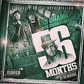 Dj Drama Presents: 56 Months by Hoodstarz