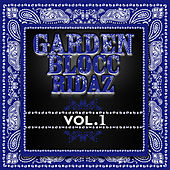 Garden Blocc Ridaz Vol. 1 by Various Artists