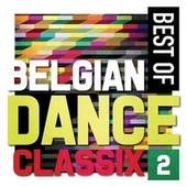 Best of Belgian Dance Classix, Vol. 2 by Various Artists