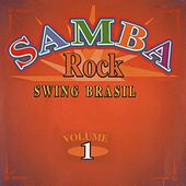 Samba Rock Swing Brasil, Vol. 1 by Various Artists