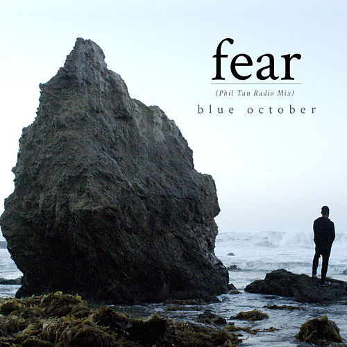 Fear by Blue October (UK)