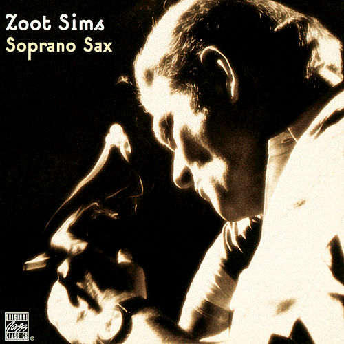 Soprano Sax by Zoot Sims