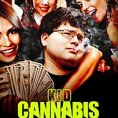 Kid Cannabis (Original Motion Picture Soundtrack) by Various Artists