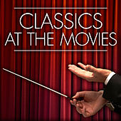 Classics at the Movies by Royal Philharmonic Orchestra