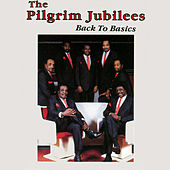 Back to Basics by The Pilgrim Jubilees