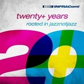 Infracom! Twenty+ Years Rooted in Jazznotjazz by Various Artists