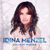 Holiday Wishes von Idina Menzel