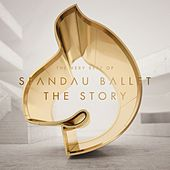 Spandau Ballet ''The Story'' The Very Best of by Spandau Ballet