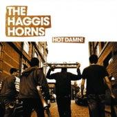 Hot Damn! by The Haggis Horns