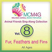 MCM4G, Vol. 8: Fur, Feathers and Fins (All Ages) by Melinda Caroll