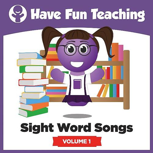 Sight Word Songs, Vol. 1 by Have Fun Teaching