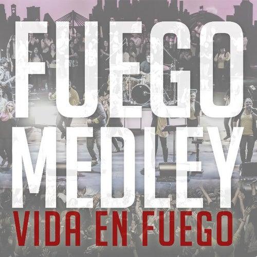 Fuego Medley by Vida En Fuego