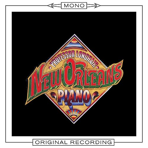 New Orleans Piano (Mono) by Professor Longhair