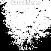 Water Whippin (feat. Blake) by Gucci Mane