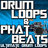Drum Loops & Phat Beats by Ultimate Drum Loops