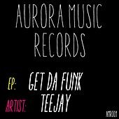 Get Da Funk - Single by Jay Tee