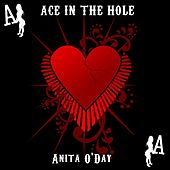 Ace In The Whole by Anita O'Day