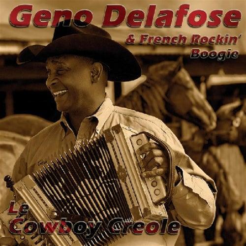 Le Cowboy Creole by Geno Delafose