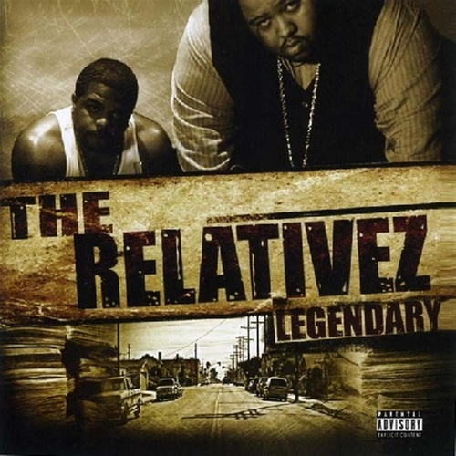 Legendary by The Relativez