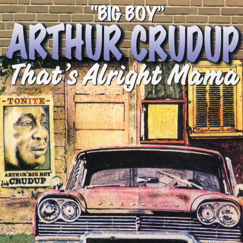That's Alright Mama by Arthur