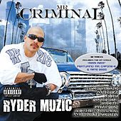 Ryder Muzic by Mr. Criminal