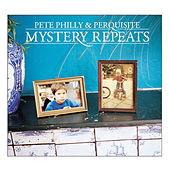 Mystery Repeats by Pete Philly & Perquisite