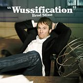 Wussification by Brad Stine