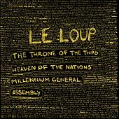 The Throne of the Third Heaven of the Nations' Millennium General Assembly by Le Loup