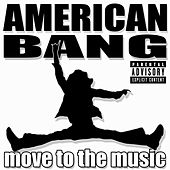 Move To The Music EP by American Bang