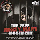 The Free Messy Marv Movement by Guce